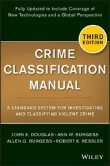 Crime Classification Manual 3rd Edition 9781118305058 1118305051