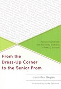 From the Dress-Up Corner to the Senior Prom 1st Edition 9781607099802 1607099802