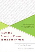 From the Dress up Corner to the Senior Prom 1st Edition 9781607099796 1607099799