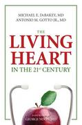 The Living Heart in the 21st Century 1st Edition 9781616145637 1616145633