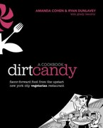 Dirt Candy: A Cookbook 1st Edition 9780307952172 0307952177
