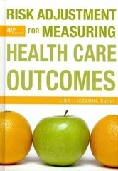 Risk Adjustment for Measuring Health Care Outcomes 4th Edition 9781567936063 1567936067