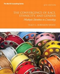 The Convergence of Race, Ethnicity, and Gender 4th Edition 9780132615631 0132615630
