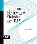 Teaching Elementary Statistics with JMP 0 9781607646686 1607646684