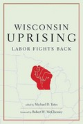 Wisconsin Uprising 1st Edition 9781583672808 158367280X