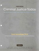 Criminal Justice Today: An Introductory Text for the 21st Century, Student Value Edition 12th Edition 9780132740005 0132740001