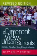 A Different View of Urban Schools 2nd edition 9781433113888 1433113880