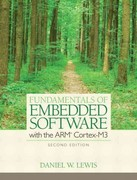 Fundamentals of Embedded Software with the ARM Cortex-M3 1st Edition 9780133072785 0133072789