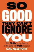 So Good They Can't Ignore You 1st Edition 9781455509126 1455509124