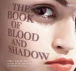 The Book of Blood and Shadow 0 9780307968043 0307968049