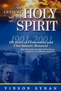 The Century of the Holy Spirit 1st Edition 9781418532376 1418532371