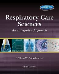 Respiratory Care Sciences 5th Edition 9781133594772 1133594778