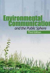 Environmental Communication and the Public Sphere 3rd Edition 9781412992091 1412992095