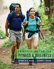 Principles and Labs for Fitness and Wellness 12th Edition 9781133593287 1133593283