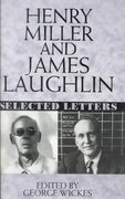 Henry Miller and James Laughlin 0 9780393038644 0393038645