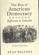 The Rise of American Democracy 1st Edition 9780393931112 0393931110