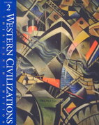 Western Civilizations, Their History & Their Culture 13th Edition 9780393972207 0393972208