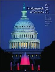 Fundamentals of Taxation 2012 Edition with Taxation Software 5th edition 9780077599058 0077599055