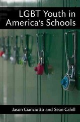 LGBT Youth in America's Schools 1st Edition 9780472031405 0472031406