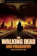 The Walking Dead and Philosophy 1st Edition 9780812697926 0812697928