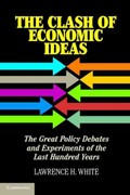 The Clash of Economic Ideas 1st Edition 9781107621336 110762133X