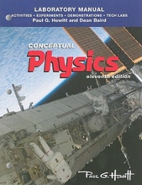 Conceptual Physics with Laboratory Manual: Activities 11th edition 9780321761002 0321761006