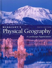 McKnight's Physical Geography 10th edition 9780321736413 0321736419