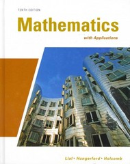Mathematics with Applications with MathXL (12-month access) 10th edition 9780321734327 0321734327