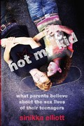 Not My Kid 1st Edition 9780814722596 0814722598