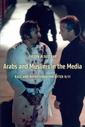 Arabs and Muslims in the Media 1st Edition 9780814707326 0814707327