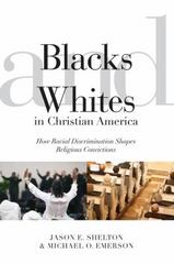 Blacks and Whites in Christian America 1st Edition 9780814722787 0814722784