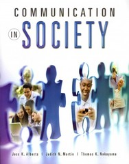 Communication in Society with MyCommunicationLab and Pearson eText 1st edition 9780205798988 0205798985