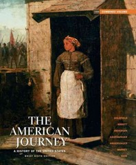 American Journey, The: A History of the United States, Brief Edition, Combined Volume Reprint with NEW MyHistoryLab and Pearson eText 6th edition 9780205215836 0205215831