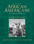 African Americans: A Concise History, Combined Volume with NEW MyHistoryLab with eText -- Access Card Package 4th edition 9780205108886 0205108881