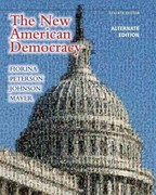 New American Democracy, The, Alternate Edition with MyPoliSciLab with eText Access Card Package 7th edition 9780205078752 0205078753