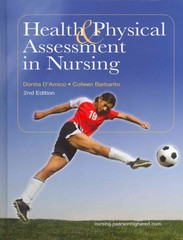 Health & Physical Assessment in Nursing with MyNursingLab and Pearson eText (Access Card), 2nd edition 9780132720724 0132720728