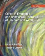 Cases in Emotional and Behavioral Disorders of Children and Youth 3rd Edition 9780132684668 0132684667