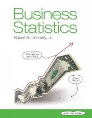 Business Statistics 1st Edition 9780132145398 0132145391