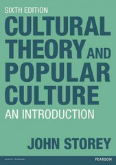 Cultural Theory and Popular Culture 6th edition 9781408285275 1408285274
