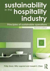 Sustainability in the Hospitality Industry 2nd Edition 9780415531245 0415531241