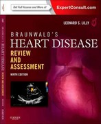 Braunwald's Heart Disease Review and Assessment 10th Edition 9780323375405 0323375405