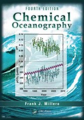Chemical Oceanography, Fourth Edition 4th Edition 9781466512498 1466512490