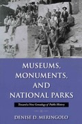 Museums, Monuments, and Parks 1st Edition 9781558499409 1558499407