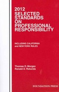 Selected Standards on Professional Responsibility 2012 0 9781599419459 1599419459