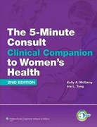 The 5-Minute Consult Clinical Companion to Women's Health 2nd Edition 9781451116540 1451116543