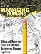 Managing Humans 2nd Edition 9781430243151 1430243155