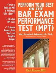 Perform Your Best on the Bar Exam Performance Test 1st Edition 9780970608833 0970608837