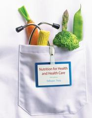 Nutrition for Health and Healthcare 5th edition 9781133599111 1133599117