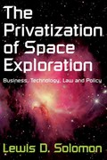 The Privatization of Space Exploration 0 9781412847568 1412847567