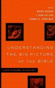 Understanding the Big Picture of the Bible 1st edition 9781433531620 1433531623